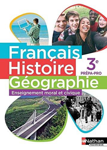 Français - Histoire-Géographie - EMC 3e Prépa-pro