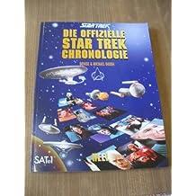 Die offizielle Star Trek Chronologie