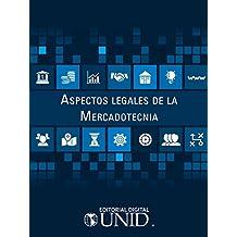 Aspectos legales de la mercadotecnia (Spanish Edition)