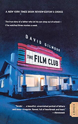 The Film Club: A Memoir (David Gilmour Den Film-club)