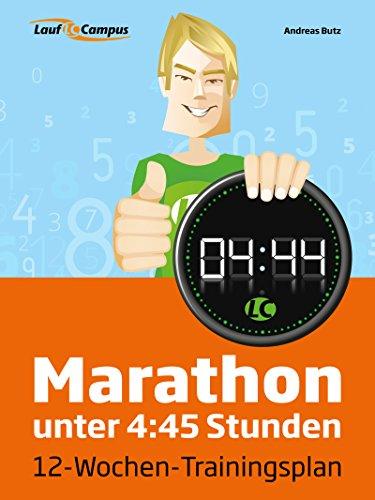 Marathon unter 4:45 Stunden (German Edition) por Andreas Butz