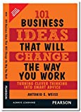 Telecharger Livres 101 Business Ideas That Will Change the Way You Work Turning Clever Thinking Into Smart Advice (PDF,EPUB,MOBI) gratuits en Francaise