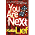 You Are Next: (Karin Schaeffer 1)