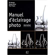 Manuel d'éclairage photo de Fil Hunter ,Steven Biver ,Paul Fuqua ( 15 mai 2009 )
