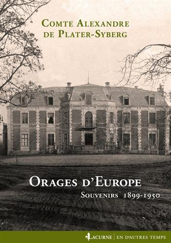 Orages d'Europe: Souvenirs 1899-1950