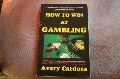 How to Win at Gambling by Avery Cardoza (1993-12-03)