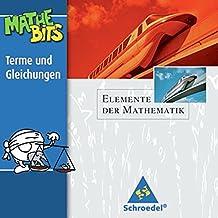 Elemente der Mathematik SI - Lernsoftware MatheBits: Terme und Gleichungen: Einzelplatzlizenz