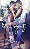Keeping It: A Navy SEAL meets Virgin Romance Novel