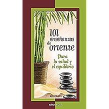 101 enseñanzas de oriente (La zarza ardiente)