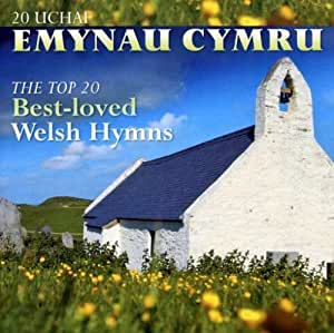 The Top 20 Best Loved Welsh Hymns