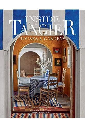 Inside Tangier: House & Gardens