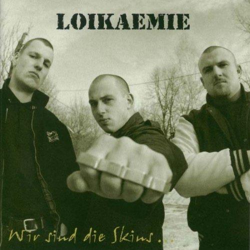 Wir Sind Die Skins by Loikaemie (2001-05-15)