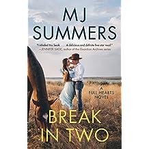 Break In Two: Full Hearts #1