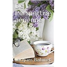 De la Perspective aérienne (French Edition)