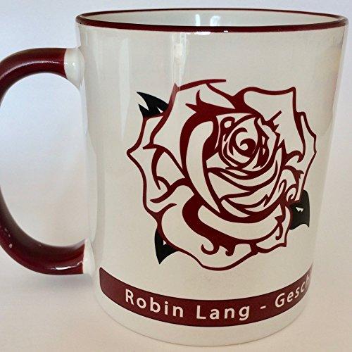 Robin Lang Autorin Fantasse, Tasse zum RomanWas du für den Gipfel hältst (Hier und Jetzt), Kaffeebecher mit Rose,