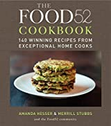The Food52 Cookbook: 140 Winning Recipes from Exceptional Home Cooks by Amanda Hesser (2011-11-15)