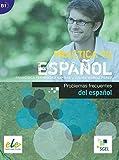 Practica tu español: Problemas frecuentes del español