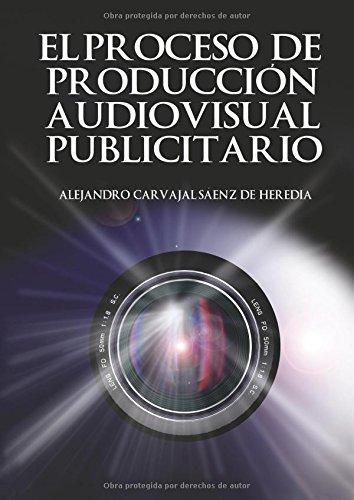 El proceso de producción audiovisual por Alejandro Carvajal Sáenz