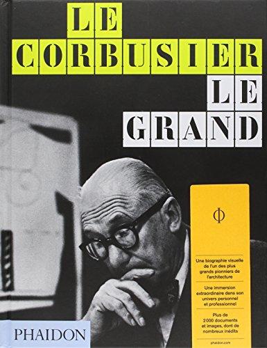 Le Corbusier, le grand par Jean-Louis Cohen