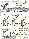 Design-Patente der Moderne: Bauhaus, Max Bill, Marcel Breuer, Walter Gropius, Le Corbusier, Ludwig Mies van der Rohe, László Moholy-Nagy,  Mart Stam, Wilhelm Wagenfeld