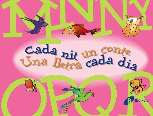 M-R Cada nit un conte Una lletra cada dia (Catalá - A Partir De 3 Anys - Llibres Didàctics - Cada Nit Un Conte)