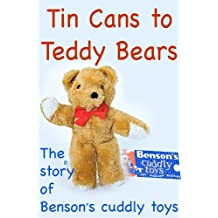 Tin Cans to Teddy Bears (English Edition)