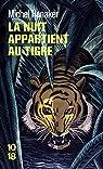 La nuit appartient au tigre par Honaker