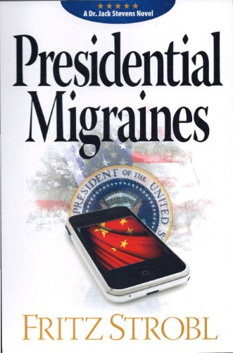 Presidential Migraines (Dr. Jack Stevens) (English Edition)