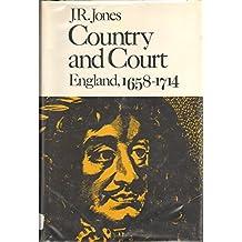 Jones: Country & Court: England 1658-1714 (Cloth )