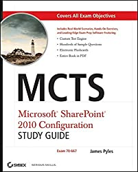 MCTS Microsoft SharePoint 2010 Configuration Study Guide: Exam 70-667 [With CDROM]