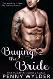 #7: Buying the Bride