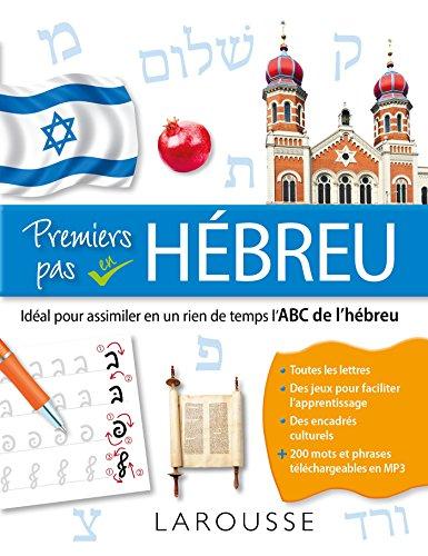 Premiers pas en hébreu, l'ABC de l'hébreu par Collectif