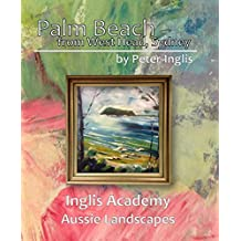 Palm Beach from West Head, Sydney (Inglis Academy: Aussie Landscapes Book 3) (English Edition)
