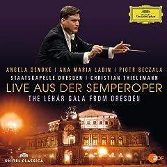 Live aus der Semperoper - The Leh�r Gala From Dresden