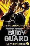 Produkt-Bild: Bodyguard - Im Fadenkreuz (Die Bodyguard-Reihe, Band 4)