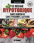 Le régime hypotoxique - Sans gluten et sans produits laitiers