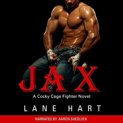 Jax: A Cocky Cage Fighter Novel