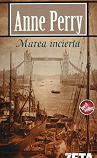 MAREA INCIERTA: SERIE MONK par Anne Perry