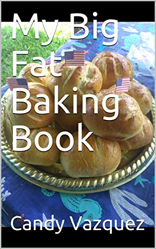 My Big Fat Baking Book (English Edition)