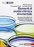 Elementi di analisi chimica strumentale. Tecniche di analisi-Chimica e materiali. Per le Scuole superiori. Con espansione online