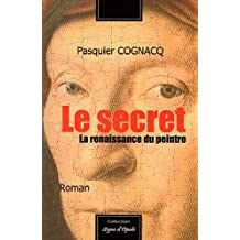 Le secret : La renaissance du peintre