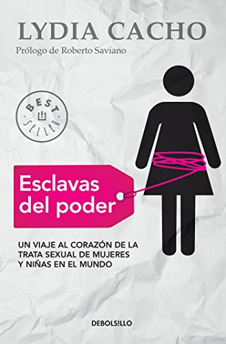 Esclavas del Poder / Slaves of Power por Lydia Cacho