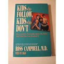 Kids Who Follow Kids Who Don't