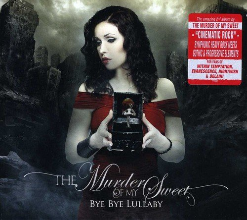 the Murder of My Sweet: Bye Bye Lullaby (Digipak) (Audio CD)