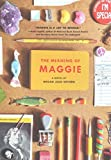 [(The Meaning of Maggie)] [By (author) Megan Jean Sovern] published on (May, 2015)