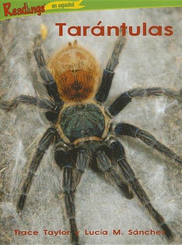 Tarantulas (El Poder de 100 - Bichos) por Trace Taylor