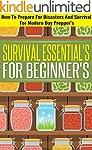 Survival Essentials For Beginners -...