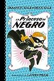 Best Libros para niñas de 8 años - La Princesa de Negro (La Princesa de Negro) Review