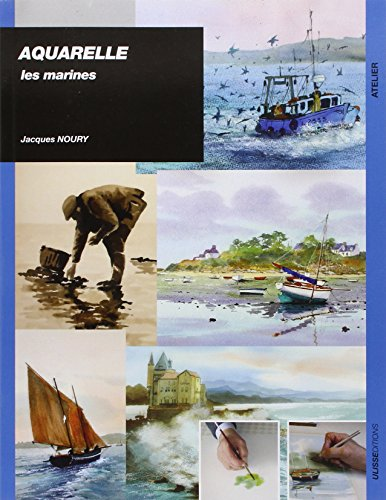 Aquarelle : Les marines par Jacques Noury