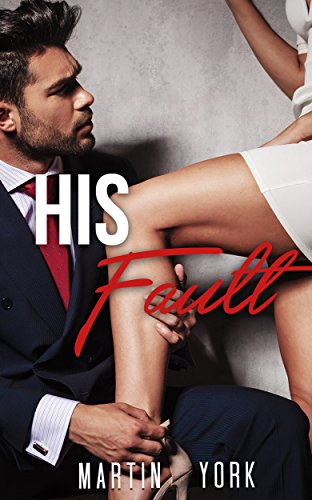 romance-billionaire-romance-his-fault-billionaire-new-adult-contemporary-romance-collection-collecti